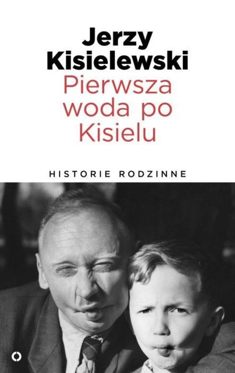pierwsza_woda_po_kisielu_historie_rodzin